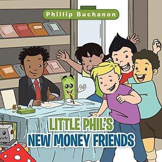 Little Phils New Money Friends Phillip Buchanon