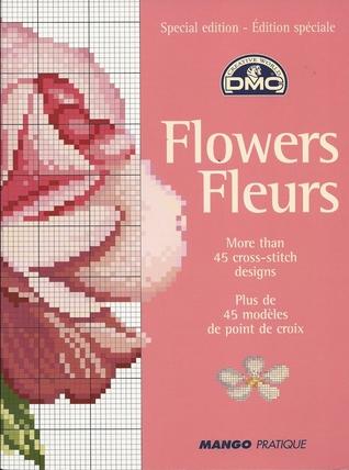 Flowers Fleurs Monique Bonnin