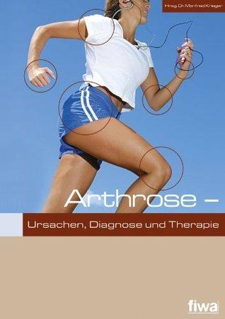 Arthrose: Ursachen, Diagnose und Therapie Dr. Fritz Backhus