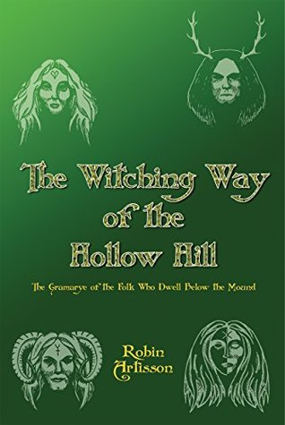 The Witching Way of Hollow Hill  by  Robin Artisson
