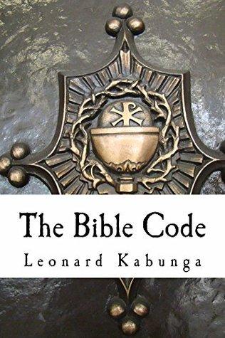 The Bible Code Leonard Kabunga