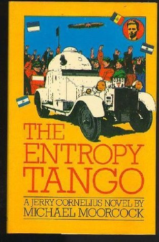 Entropy Tango  by  Michael Moorcock