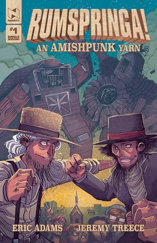 Rumspringa! An Amishpunk Yarn  by  Eric Adams