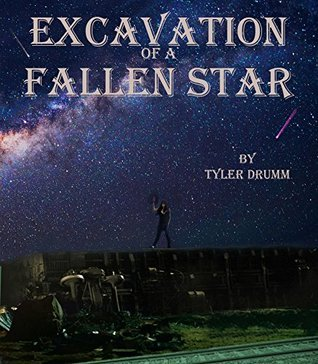 Excavation of a Fallen Star Tyler Drumm