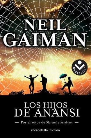 Los hijos de Anansi (American Gods, #2) Neil Gaiman