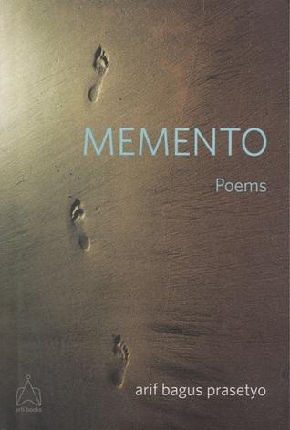 Memento: Poems Arif Bagus Prasetyo