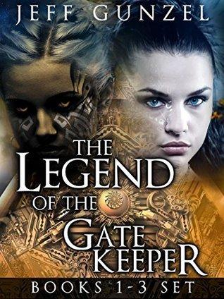 Legend of the Gate Keeper Omnibus: Books 1-3  by  Jeff Gunzel