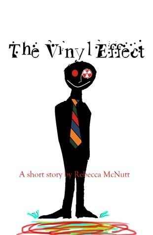 The Vinyl Effect  by  Rebecca McNutt