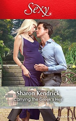 Carrying The Greeks Heir (One Night With Consequences Book 8) Sharon Kendrick