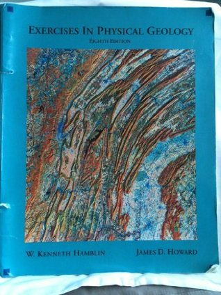 Exercises In Physical Geology James H. Howard