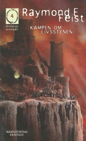 kampen om livsstenen (The Serpentwar Saga, #3) Raymond E. Feist