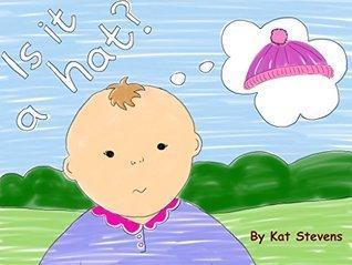 Is it a hat?  by  Kat Stevens