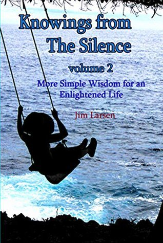 Knowings from The Silence Vol. 2  by  Jim Larsen