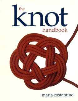 The Knot Handbook  by  Maria Constantino