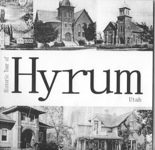 Historic Tour of Hyrum Utah Fred Smith