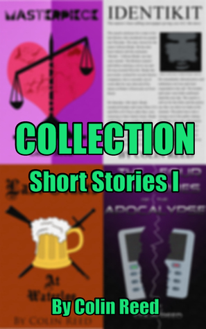 Collection Short Stories 1 Colin Reed
