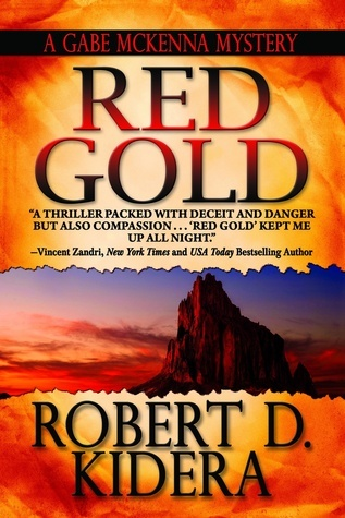 Red Gold Robert D Kidera