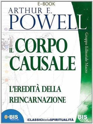 Il Corpo Causale  by  Arthur E. Powell