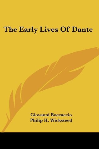 The Early Lives of Dante Giovanni Boccaccio