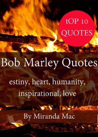 Top 10 Bob Marley Quotes ( Happy Life Series ) Miranda Mac