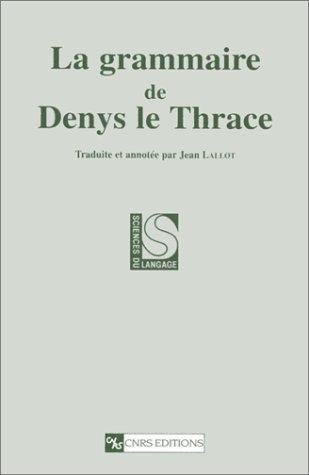 La grammaire de Denys le Thrace  by  Dionysius Thrax