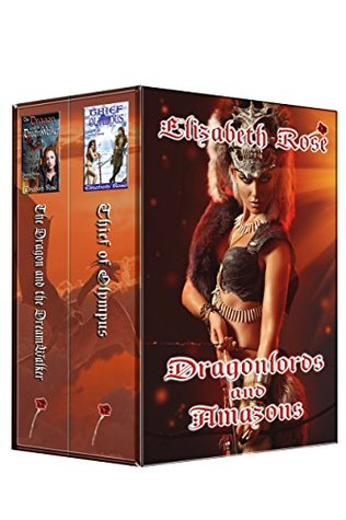 Dragonlords and Amazons Boxed Set: (Medieval Fantasy Paranormal Romance)  by  Elizabeth Rose