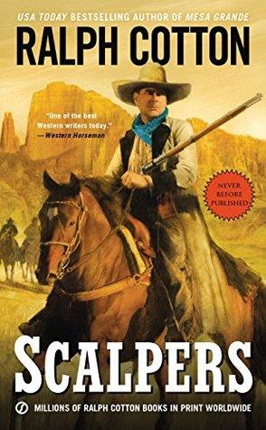 Scalpers (Ralph Cotton Western Series)  by  Ralph Cotton