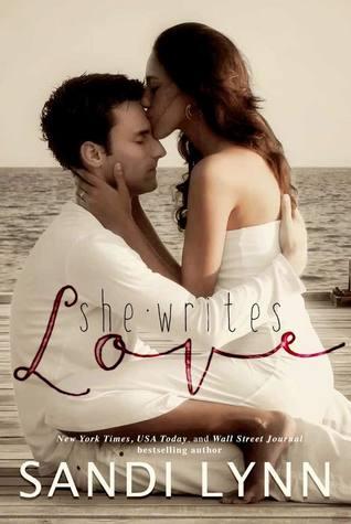 She Writes Love  by  Sandi Lynn