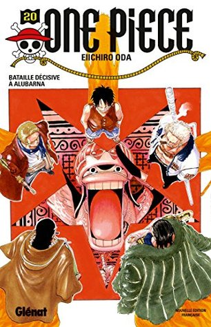 One Piece tome 20 : Bataille décisive à Alubarna  by  Eiichiro Oda