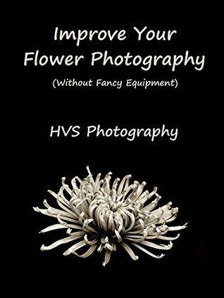 Improve Your Flower Photography: Helen Shorey