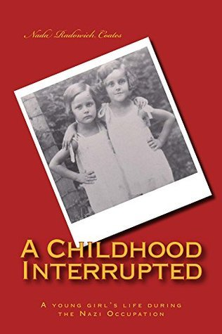 A Childhood Interrupted  by  Nada Coates