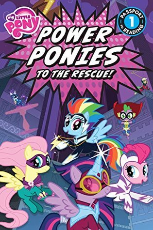 My Little Pony: Power Ponies to the Rescue! (Passport to Reading Level 1) Magnolia Belle
