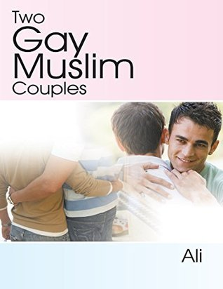 Two Gay Muslim Couples  by  Ali