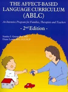 The Affect-Based Language Curriculum (ABLC), Second Edition  by  Stanley I. Greenspan