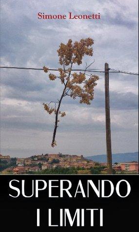 Superando i Limiti  by  Simone Leonetti