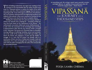 Vipassana: The Journey of a Thousand Steps  by  Pooja Lamba Cheema