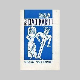 Ciao, Karli  by  Heinz Valk