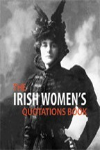 The Irish Womens Quotation Book  by  Jane Russell