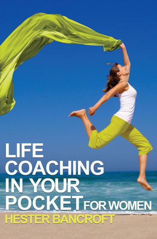 Life Coaching in your Pocket Hester Bancroft