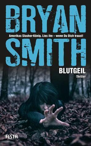 Blutgeil  by  Bryan Smith