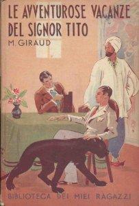 Le avventurose vacanze del signor Tito Mad H. Giraud
