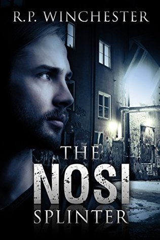 Ebola Aftershock: The NOSI Splinter Volume I  by  R.P. Winchester
