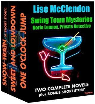 Swing Town Mysteries: Dorie Lennox Box Set (Dorie Lennox Mysteries Book 4) Lise McClendon