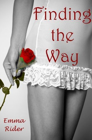 Finding the Way  by  Emma Rider