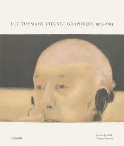 Luc Tuymans: lOuevre Grafique 1989-2015  by  Tommy Simoens