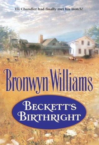Becketts Birthright  by  Bronwyn Williams