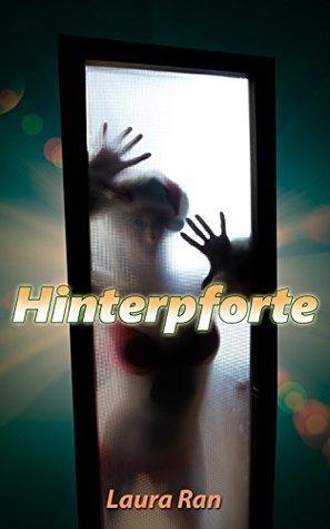 Hinterpforte  by  Laura Ran