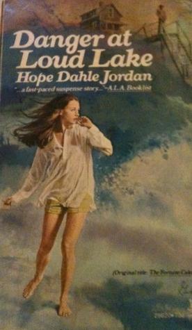 Danger at Loud Lake  by  Hope Dahle Jordan