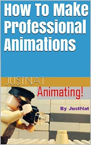 How To Make Professional Animations  by  JustNat