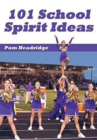101 School Spirit Ideas Pam Headridge